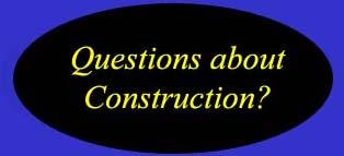 Questions and Answers about Construction